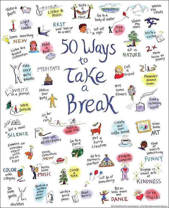 image of 50 ways to take a break with hand drawn images paired with advice like learn something new, create your own coffee break, sit in nature, call a friend, meander around town, read poetry, notice your body, eat a meal in silence, color with crayons, and view some art